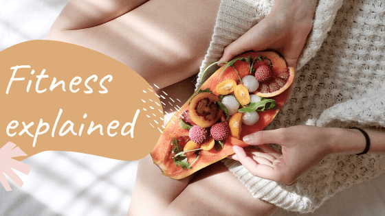 Fitness Explained – Do's and Don'ts