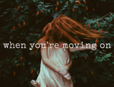 When You're Moving On